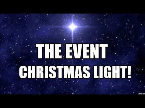 THE EVENT ~ GALACTICS SEND WHITE CHRISTMAS LIGHT *  Michael Love - New Earth