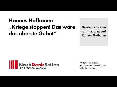 "Linke Migrationskritik - Hannes Hofbauer: ""Kriege stoppen! Das wäre das oberste Gebot"""