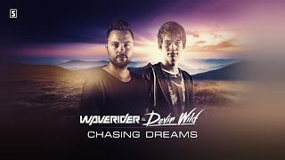 Waverider & Devin Wild - Chasing Dreams (#SCAN194 Preview)