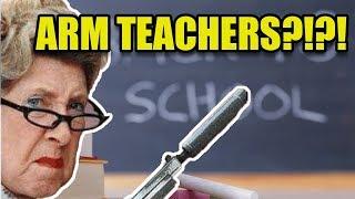 Should We Arm All The Teachers?