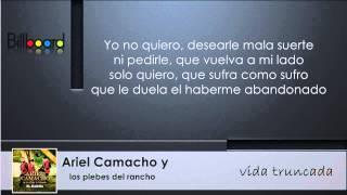 Ariel Camacho - Vida Truncada (LETRA) 2015 HD