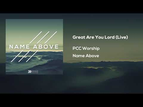Great Are You Lord (Live) Feat. Eric Davis || PCC Worship
