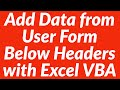 Add data from user form at top row below headers with vba