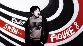 Elliott Smith - Figure 8 (Full Album)