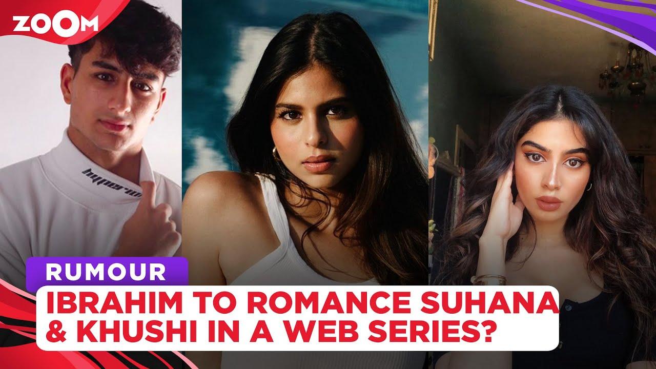 Ibrahim Ali Khan to ROMANCE Suhana Khan & Khushi Kapoor in a web series by Zoya Akhtar?