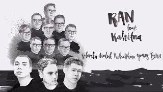 RAN - Salamku Untuk Kekasihmu Yang Baru feat. Kahitna (lyrics)