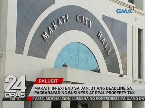 24 Oras: Makati, in-extend sa Jan. 31 ang deadline sa pagbabayad ng business at real property tax
