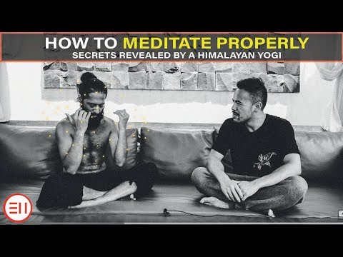 Himalayan Yogi Reveals How to Meditate Properly | The Secret [MUST WATCH!!]