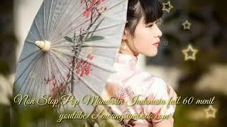 Non Stop Pop Mandarin Indonesia 60 Menit