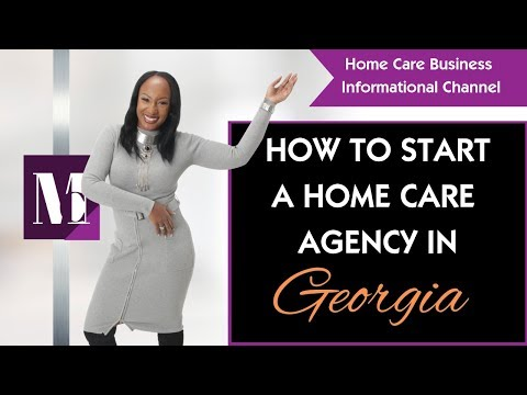 How To Start A Home Care Agency In Georgia?