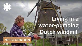 Windmill house: quixotic Dutch restores pump + art of mill maintenance