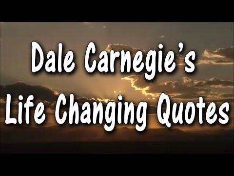 Dale Carnegie Quotes | Life Changing Quotes | Inspirational Quotes | Motivational Quotes |