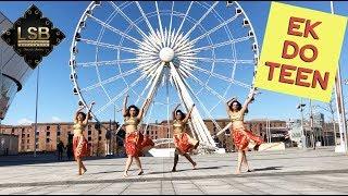 Ek Do Teen (Baaghi 2) | London School of Bollywood | Dance Choreography