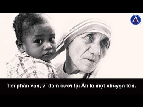 [BÀI HỌC CUỘC SỐNG] - Chuyện Kể Của Mẹ Teresa Calcutta (Kỳ 1)