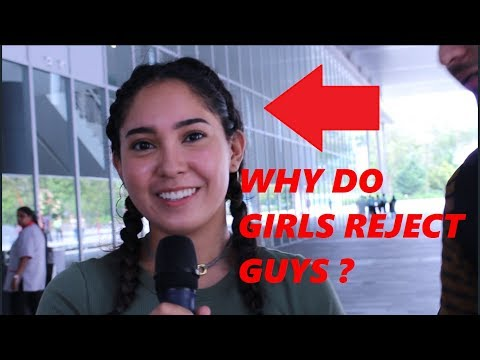 College Girls On Why Do Girls Reject Guys(SINGAPORE)