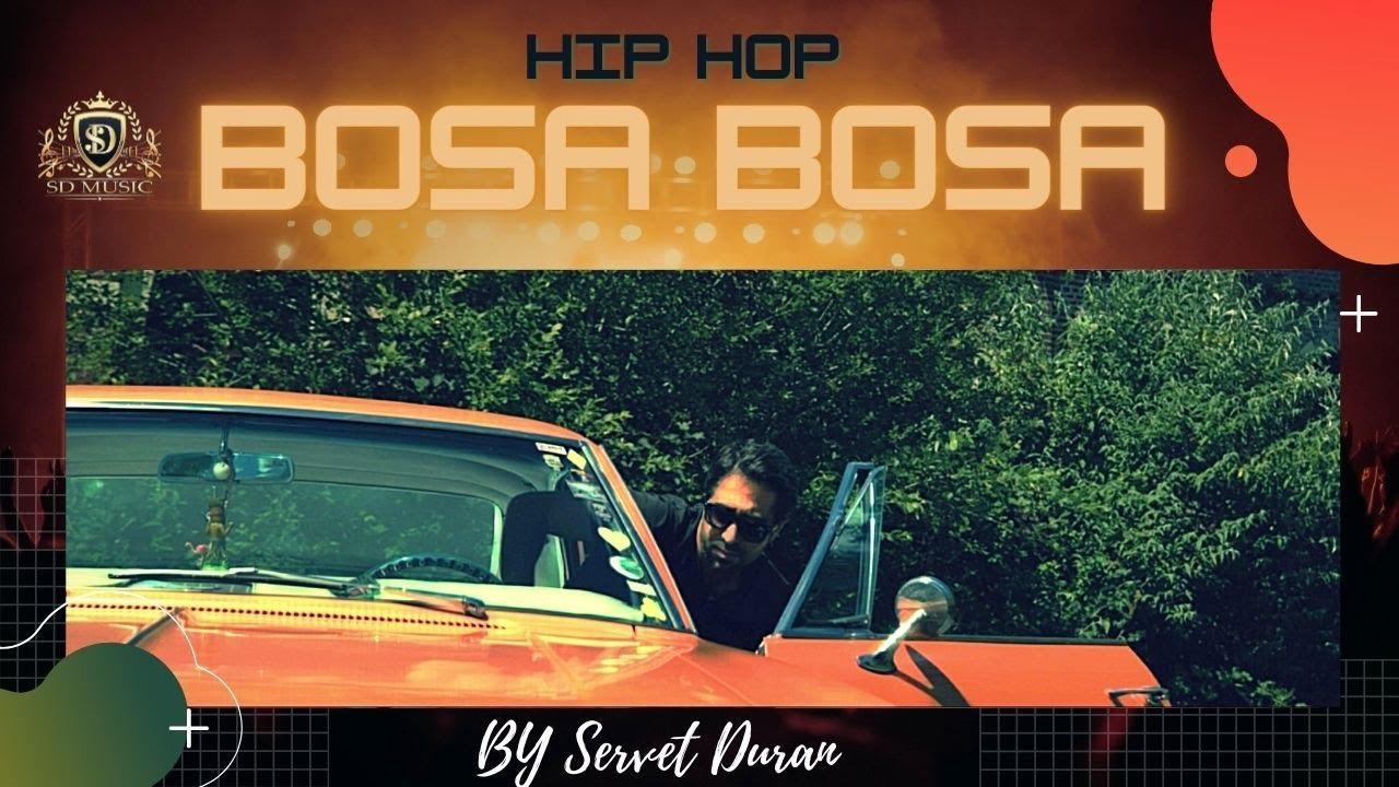 BOSA BOSA |👉 the best of hip hop mix 2021 * By SERVET DURAN *