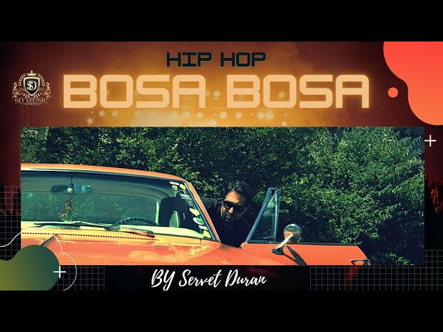 BOSA BOSA  - Servet Duran  * new song *  hip hop ( nederlands turkish arabic mix music ) 2020