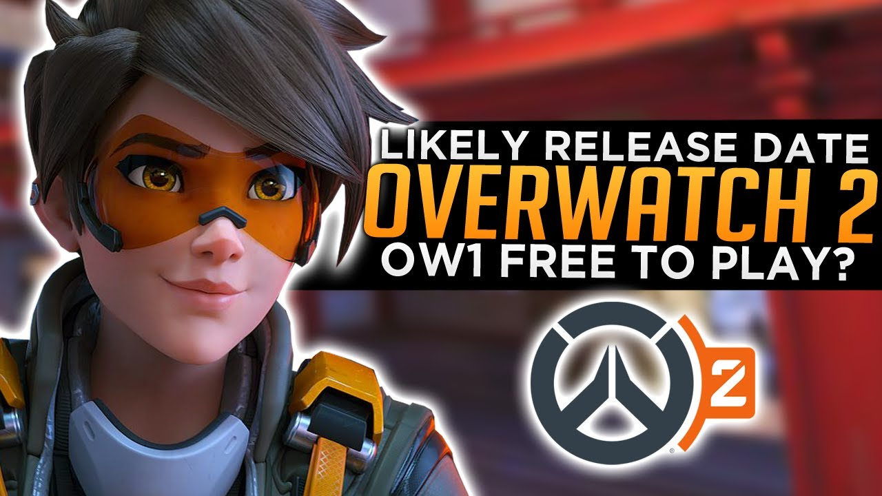 Overwatch 2 Most Likely Release Date & Free to Play Speculation thumbnail