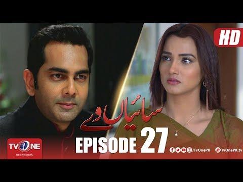 Saiyaan Way | Episode 27 | TV One Drama | 3 December 2018