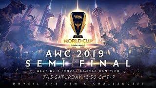 AWC 2019 Semi Final  - Garena AOV (Arena of Valor)