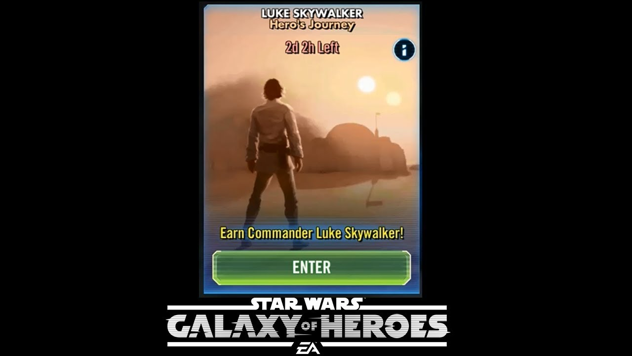 SWGOH - Heroe's Journey Event Tier 1 thru 6 - Commander Luke Skywalker