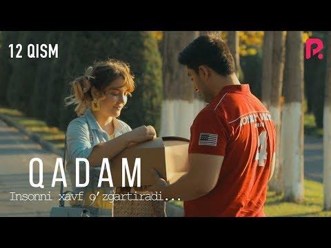 Qadam (o'zbek serial) | Кадам (узбек сериал) 12-qism