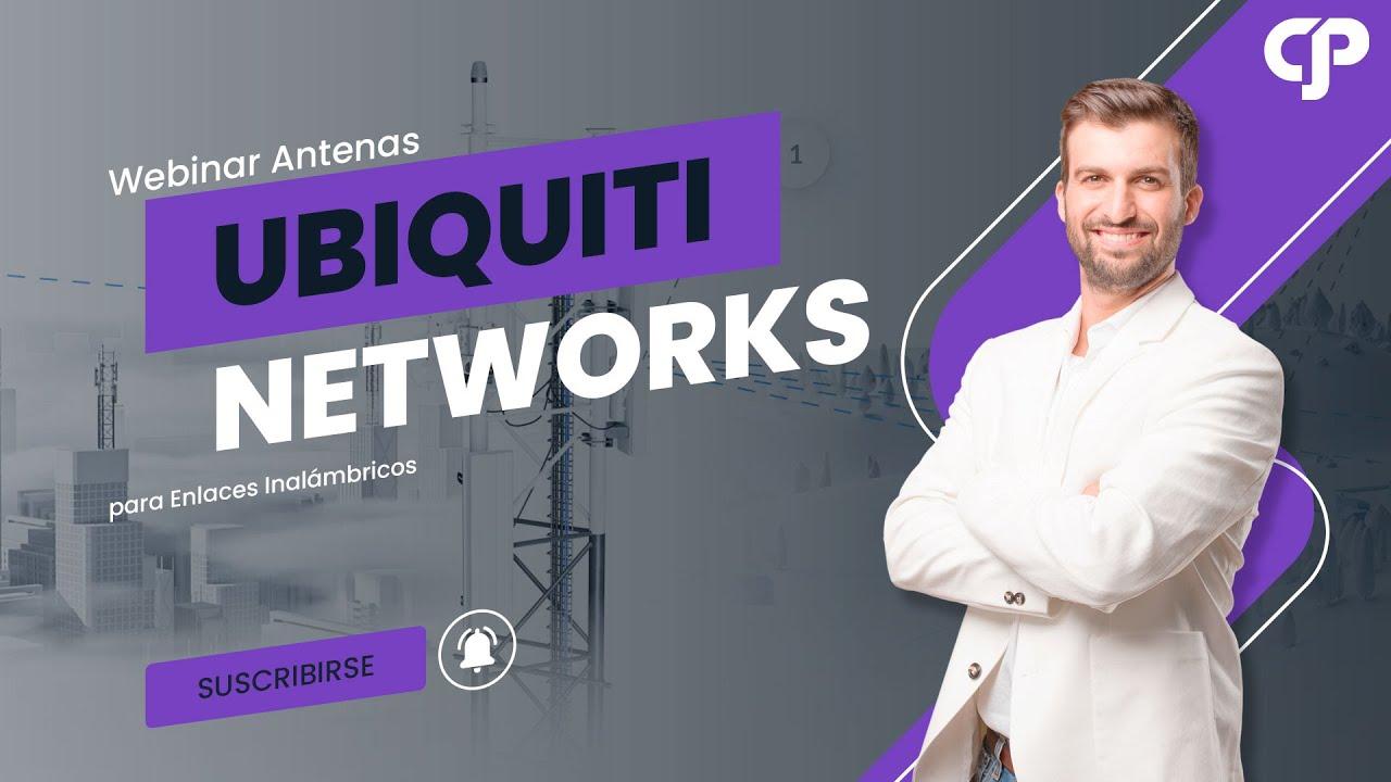 Webinar Basico 3 de Ubiquiti Networks: Antenas para enlaces inalámbricos.