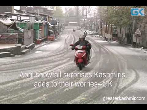 April snowfall surprises Kashmiris, adds to their worries
