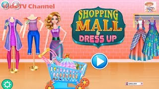 Shopping Mall & Dress Up Game | Fun Baby Care Kids Games, Dress Up & Take Care Games For Kids