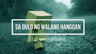 December Avenue - Sa Dulo ng Walang Hanggan ( Audio )