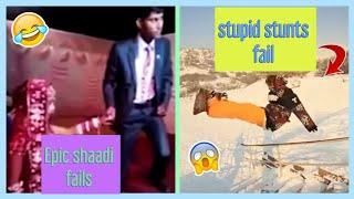 Epic Shaadi Fails and stupid stunts fail // try not to laugh