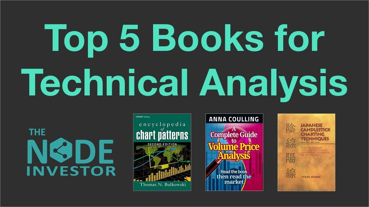 Top 5 books for learning technical analysis youtube