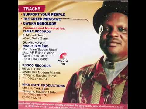 """Download """"Support Your People"""" By Chief Barrister S. Smooth [Latest Ijaw Songs]"""