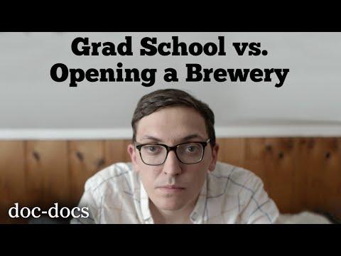 Grad School Vs. Opening A Brewery | Doc-Docs