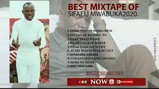 Download NYIMBO MPYA 10 MCHANGANYIKO 2020 BY SIFAELI MWABUKA.SKIZA CODE 5708287
