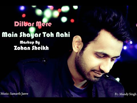 Dilbar Mere | Main Shayar Toh Nahi | Mashup Cover | Irfan Sheikh