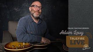 TrueFire Live: Adam Levy