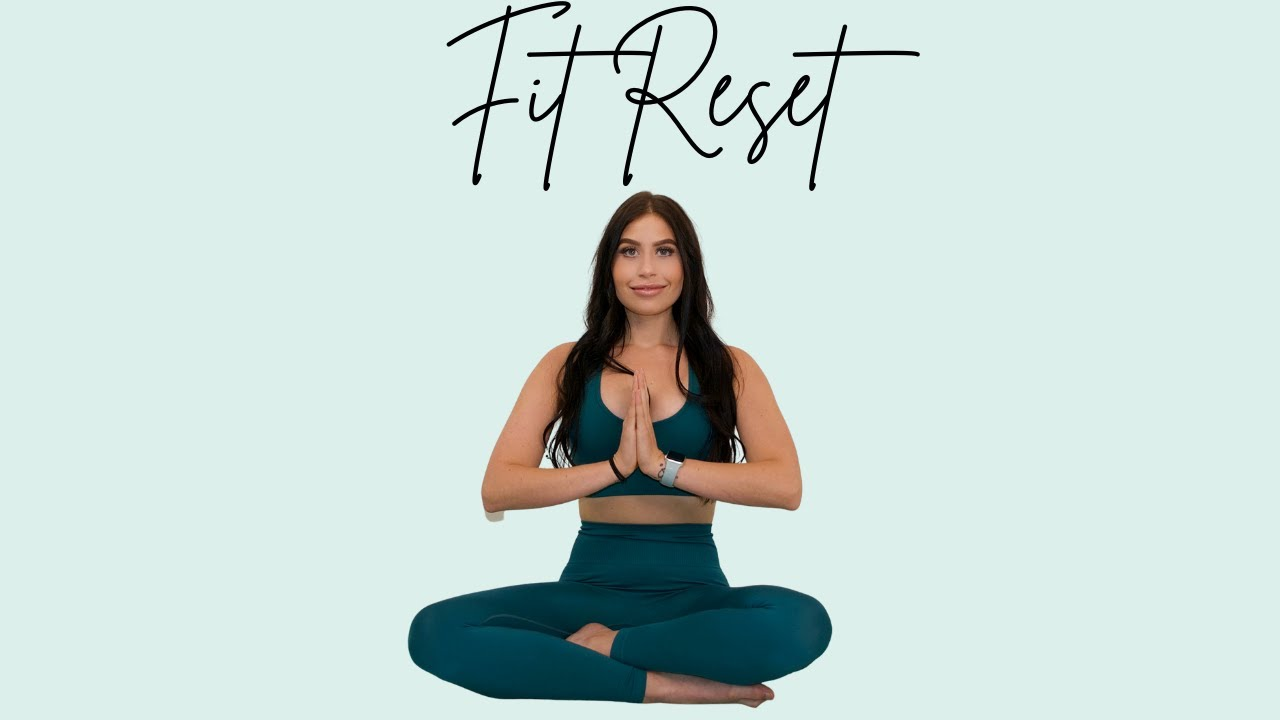 WELCOME TO FIT RESET | BEGIN HERE
