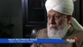 Global News Canada: Interview with Khalifa of Islam - Islam Ahmadiyya