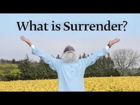 What is Surrender? - Sadhguru