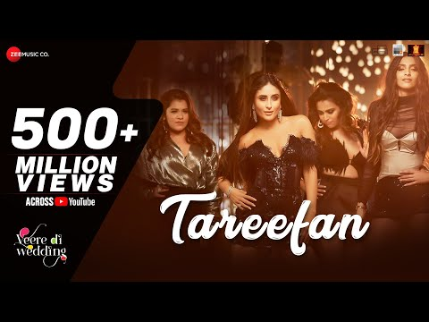 Tareefan | Veere Di Wedding | QARAN  Ft. Badshah | Kareena K