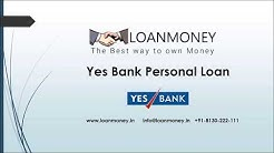 Yes Bank Personal Loan in Delhi/NCR through LoanMoney (Audio)