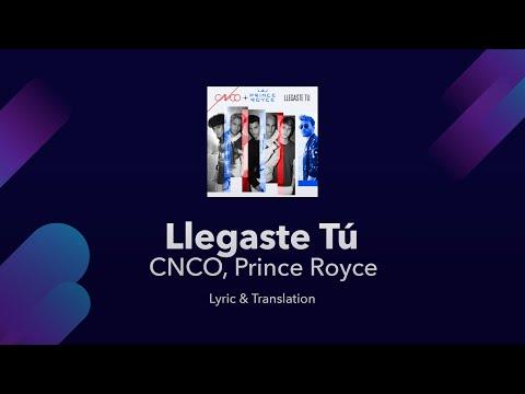 CNCO, Prince Royce - Llegaste Tú Lyrics English and Spanish - English Lyrics Translation / Meaning
