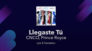 Cnco, Prince Royce - Llegaste Tú S English And Spanish - English S Translation  Meaning