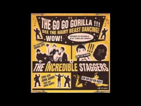 The Incredible Staggers - Go Go Gorilla