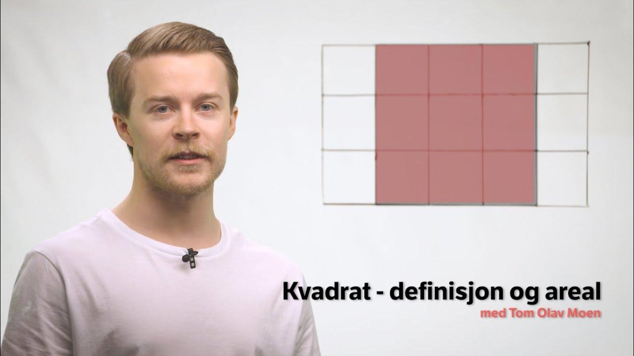 Kvadrat - definisjon og areal