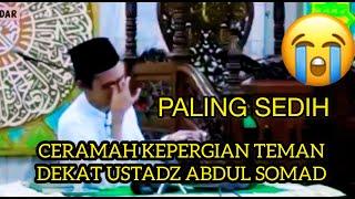 Video Tausiah Kematian (Kehilangan seseorang) - Ust Abdul Somad Lc MA download MP3, 3GP, MP4, WEBM, AVI, FLV November 2017