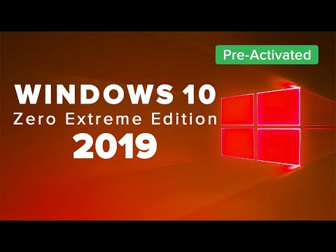 Windows 10 Zero Extreme Edition 2019 - Pre-Activated   Download   Installation   Brief Review