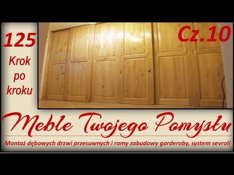 Cz. 10 Montaż dębowych drzwi przesuwnych i ramy zabudowy garderoby, system sevroll