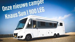 De nieuwe camper! Knaus Sun i 900 LEG